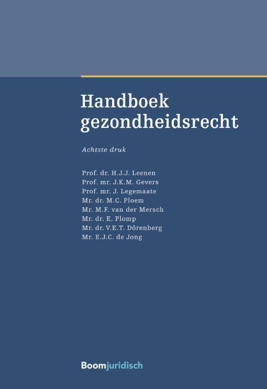 Boek cover Boom Masterreeks - Handboek gezondheidsrecht van E. ten Broeke (Hardcover)