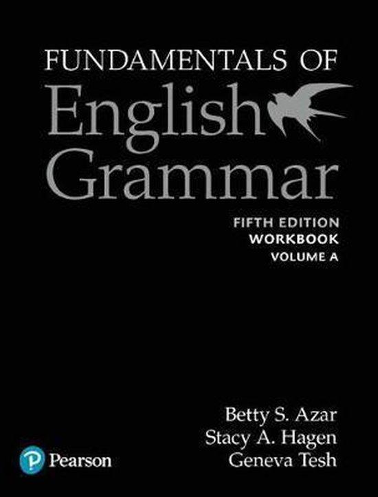 Fundamentals of English Grammar Workbook A with Answer Key, 5e