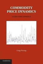 Commodity Price Dynamics