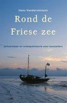 Hollandia Dominicus Reisverhalen - Rond de Friese Zee