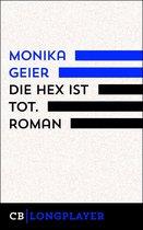 Boek cover Die Hex ist tot van Monika Geier