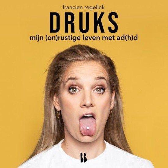 Boek cover Druks van Francien Regelink (Onbekend)
