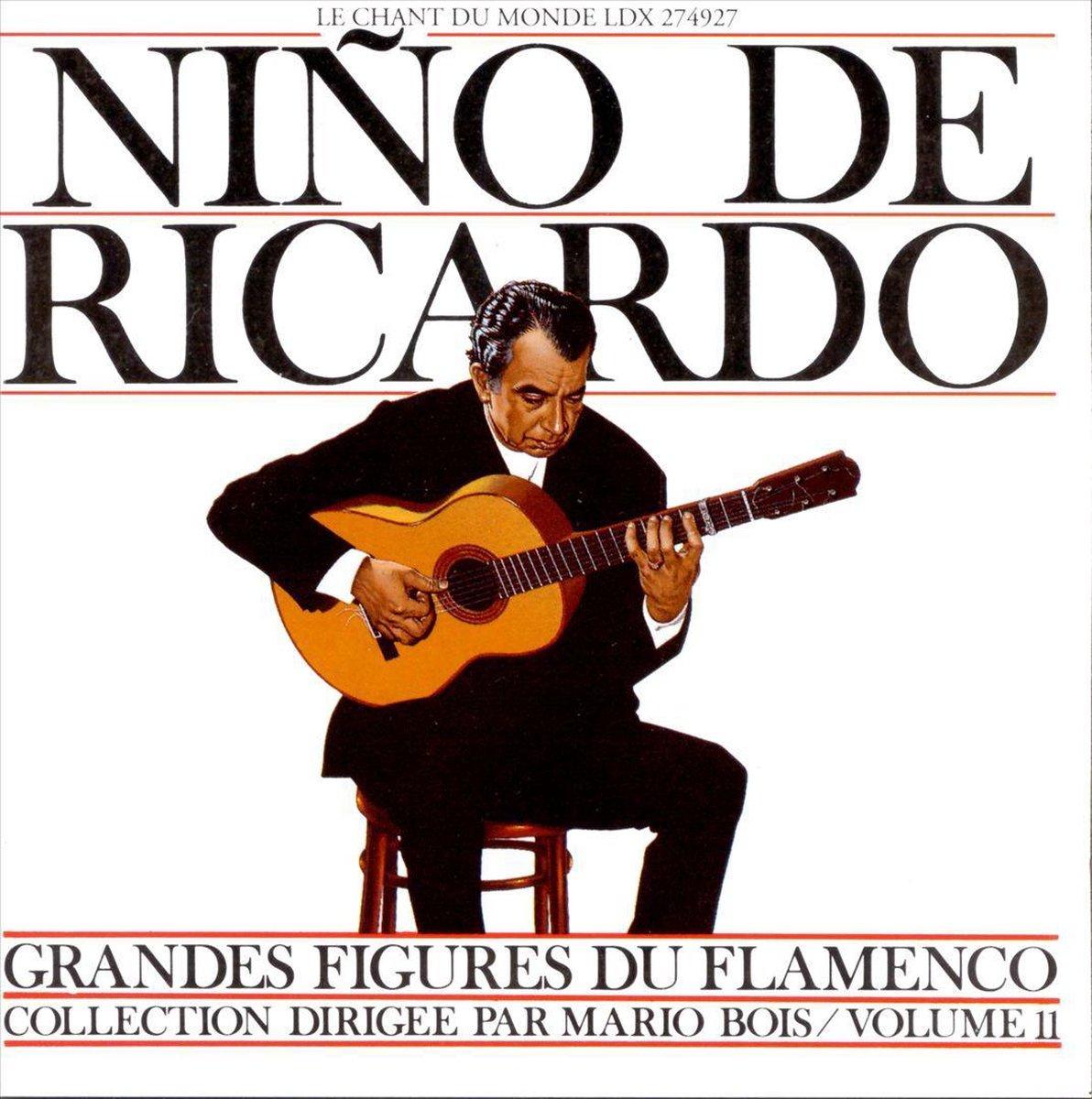 Grandes Figures Du Flamenco: Vol. 11 - Nino de Ricardo