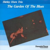 Shirley Horn - The Garden Of The Blues