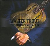 Walter Trout - Blues Came Callin' + Dvd