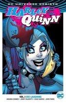 Harley Quinn Vol. 1 Die Laughing (Rebirth)