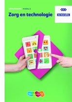 Keuzedeel Zorg en technologie niveau 3 Leerwerkboek