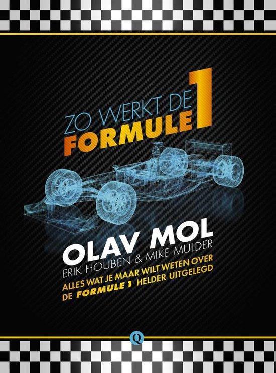 Boek cover Zo werkt de Formule 1 van Olav Mol (Paperback)