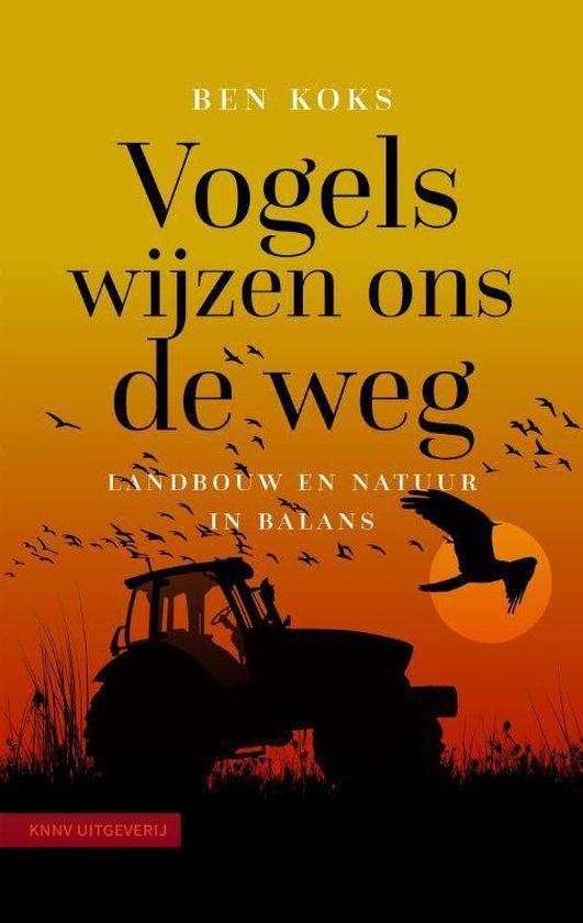 Boek cover Vogels wijzen ons de weg van Ben Koks (Paperback)