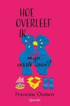 Boek cover Hoe overleef ik 4 -   Hoe overleef ik mijn eerste zoen? van Francine Oomen (Paperback)