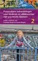 Protocollaire behandelingen voor kinderen en adolescenten met psychische klachten