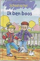 Boek cover School Op Hol / Ik Ben Boos ! / Druk 1 van Marion van de Coolwijk (Hardcover)