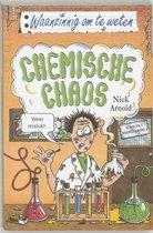 Waanzinnig om te weten  -   Chemische chaos