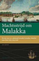 Werken van de Linschoten-Vereeniging 112 -   Machtsstrijd om Malakka