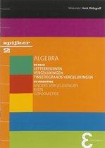 Spijkerreeks 2 -   Algebra