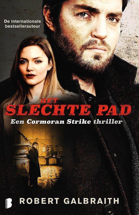 Cormoran Strike 3 -   Het slechte pad