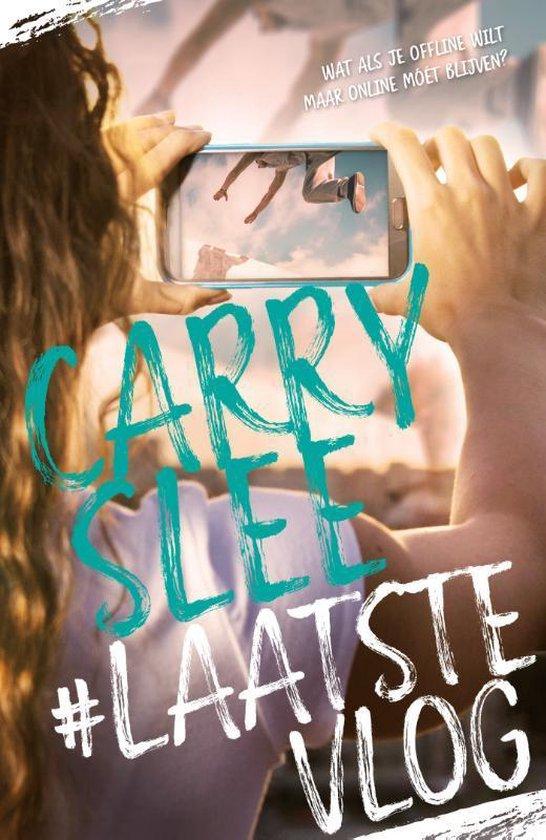 Boek cover #LaatsteVlog van Carry Slee (Hardcover)