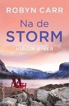 Boek cover Virgin River 7 – Na de storm van Robyn Carr (Onbekend)
