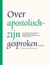 Over apostolisch-zijn gesproken…