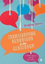 Transforming Behaviour in the Classroom