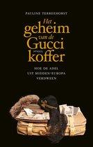 Boek cover Het geheim van de Gucci-koffer van Pauline Terreehorst (Onbekend)