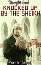 Bought And Knocked Up By The Sheikh