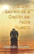 El Gran Secreto de la Oraci