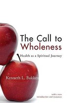 The Call to Wholeness