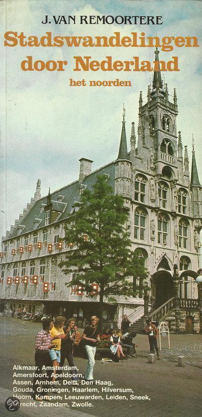 Stadswandelingen door nederland nrd - Remoortere  
