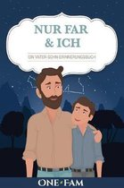 Nur Papa & Ich - Ein Vater-Sohn Erinneringsbuch