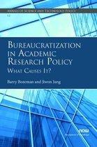 Bureaucratization in Academic Research Policy