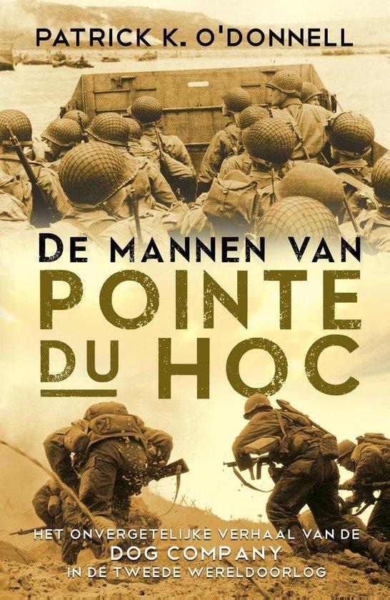 Cover van het boek 'De mannen van Pointe du Hoc' van Patrick K. OÂ'Donnell