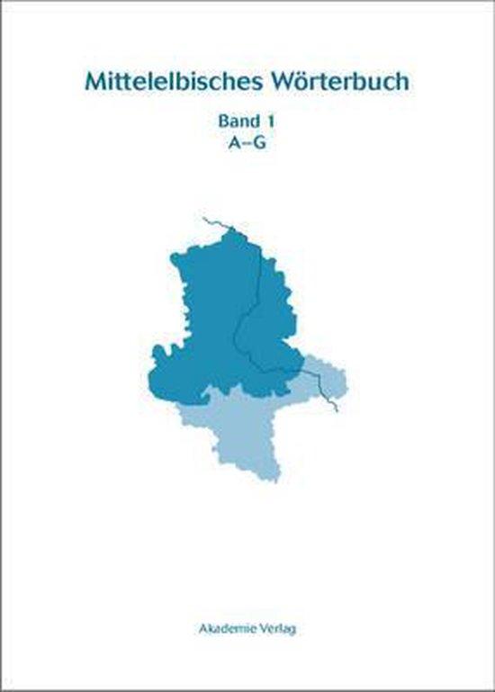 Mittelelbisches W rterbuch, BAND 1, A-G
