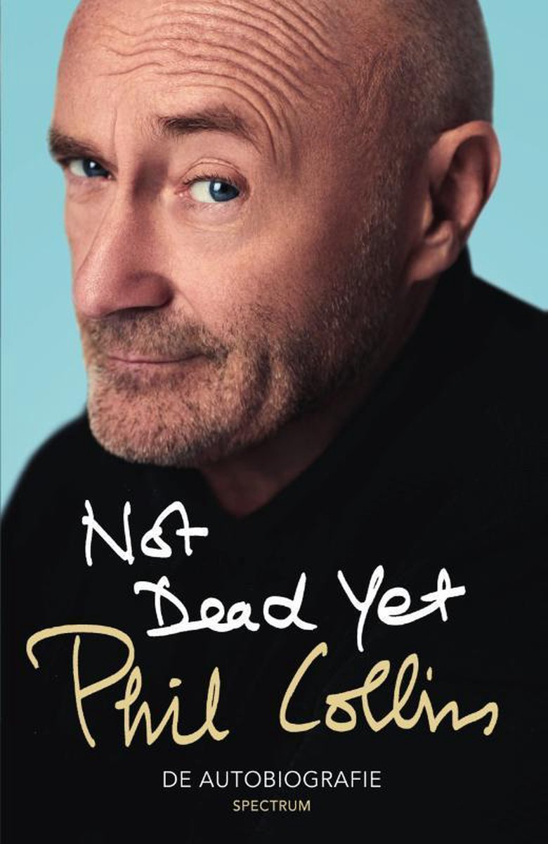 Not Dead Yet - Phil Collins