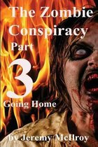 The Zombie Conspiracy Part 3