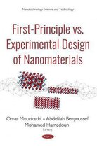 First-Principle vs Experimental Design of Nanomaterials