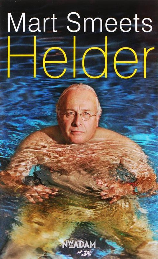 Helder - Mart Smeets |
