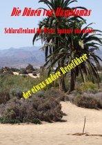 Die Dünen von Maspalomas. Schlaraffenland für Wixer, Spanner und mehr...