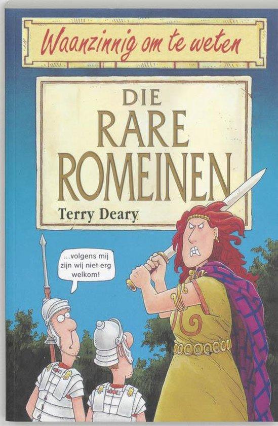 Waanzinnig om te weten - Die rare Romeinen - T. Deary | Readingchampions.org.uk