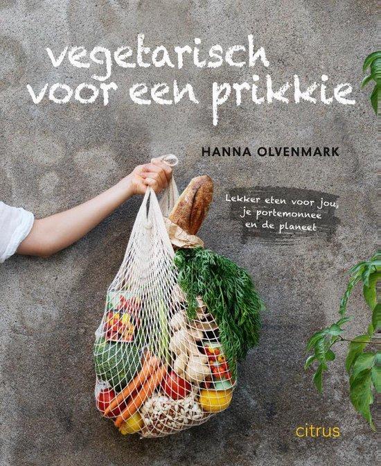 Vegetarisch voor een prikkie - Hanna Olvenmark | Fthsonline.com