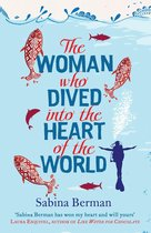 The Woman Who Dived into the Heart of the World