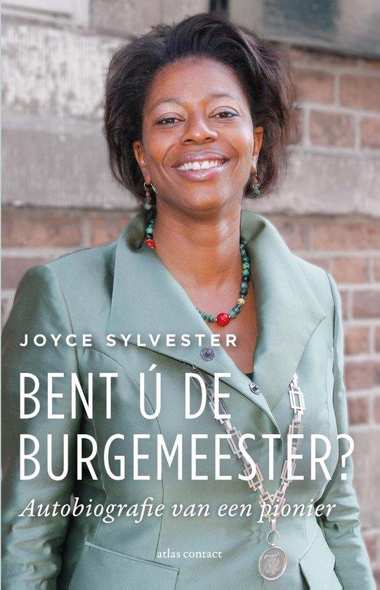 Boek cover Bent ú de burgemeester? van Joyce Sylvester (Onbekend)