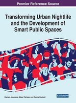 Transforming Urban Nightlife and the Development of Smart Public Spaces
