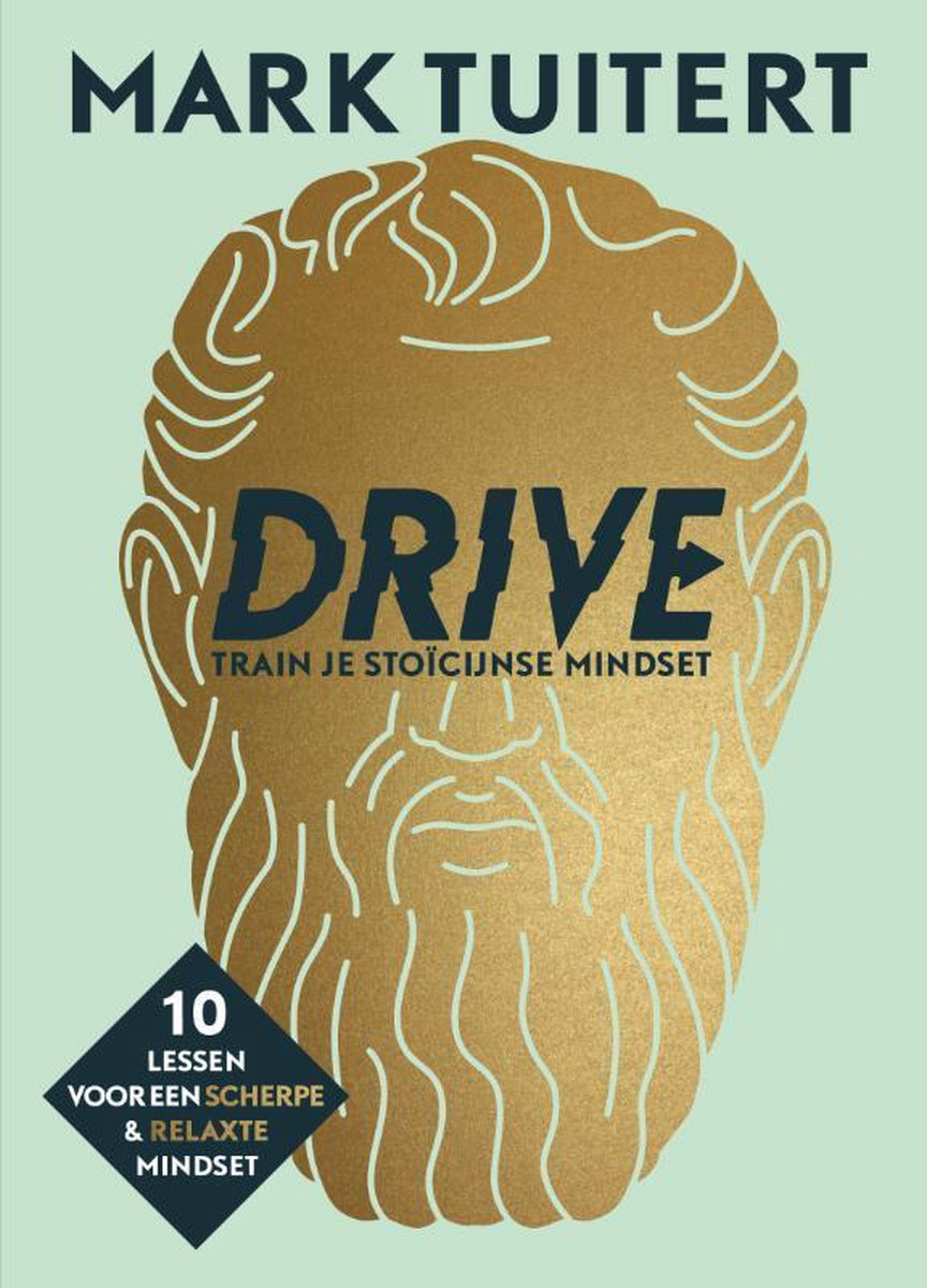 DRIVE: Train je sto cijnse mindset