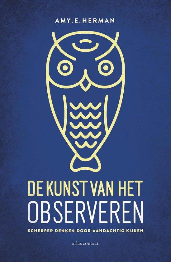 Boek cover De kunst van het observeren van Amy E. Herman (Onbekend)