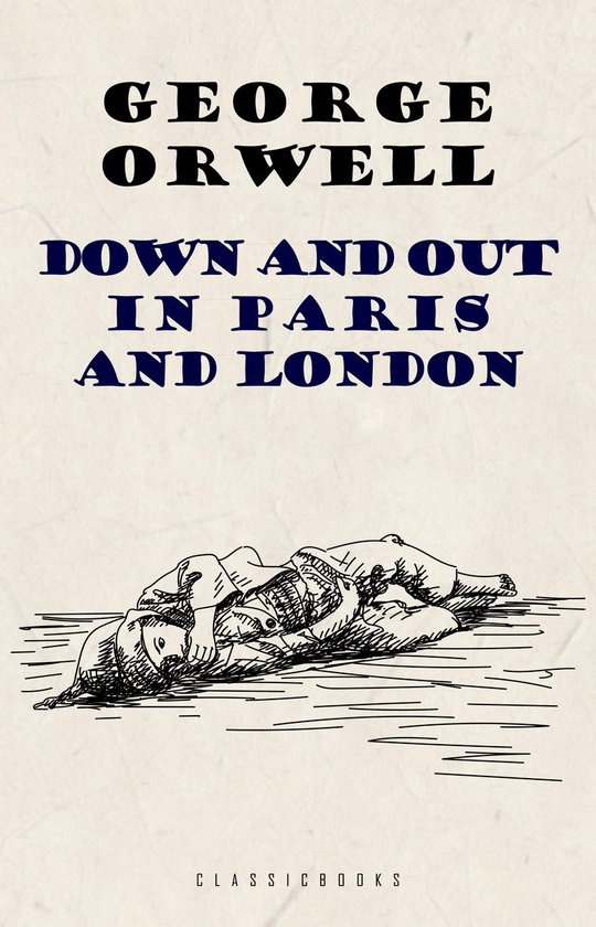 Boek cover Down and Out in Paris and London van George Orwell (Onbekend)
