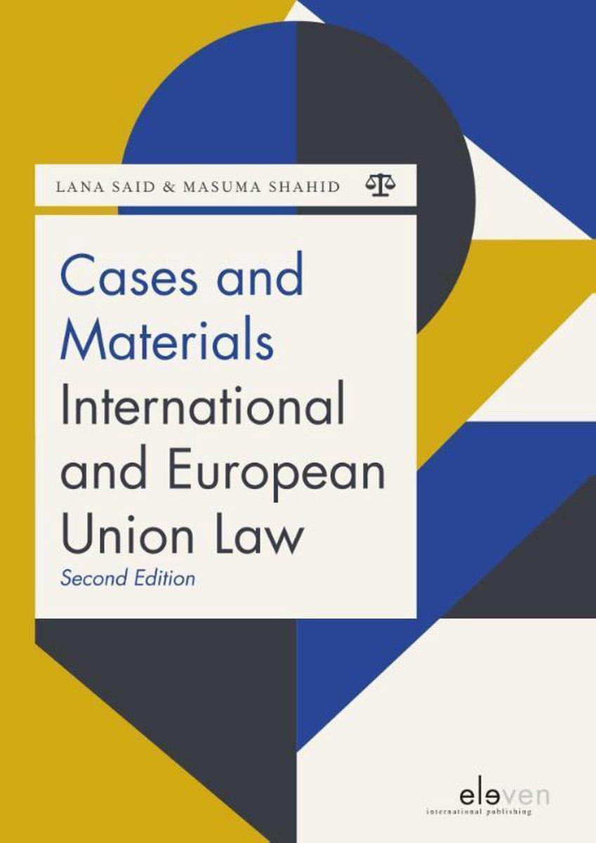 Boom Juridische studieboeken  -   Cases and Materials International and European Union Law