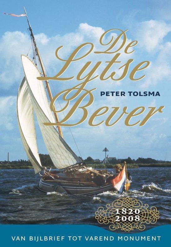 Cover van het boek 'De Lijtse Bever 1820-2008' van Peter Tolsma