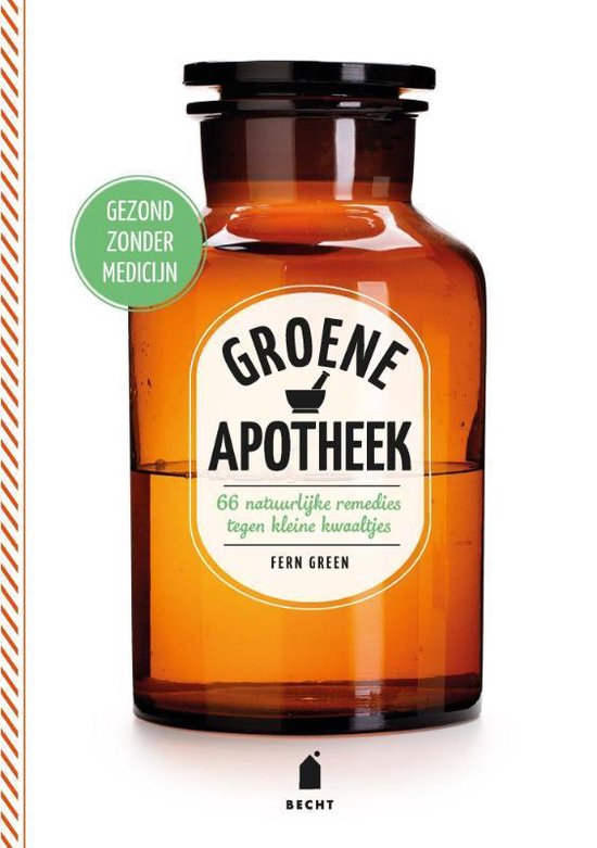 Super groen  -   Groene apotheek
