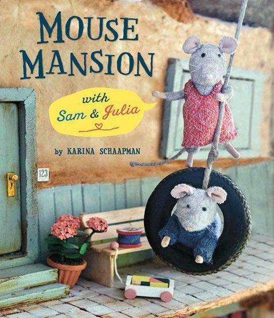 Boek cover Mouse Mansion with Sam and Julia van Karina Schaapman (Hardcover)